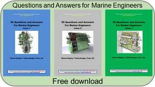 Questions and Answers for Marine Engineers